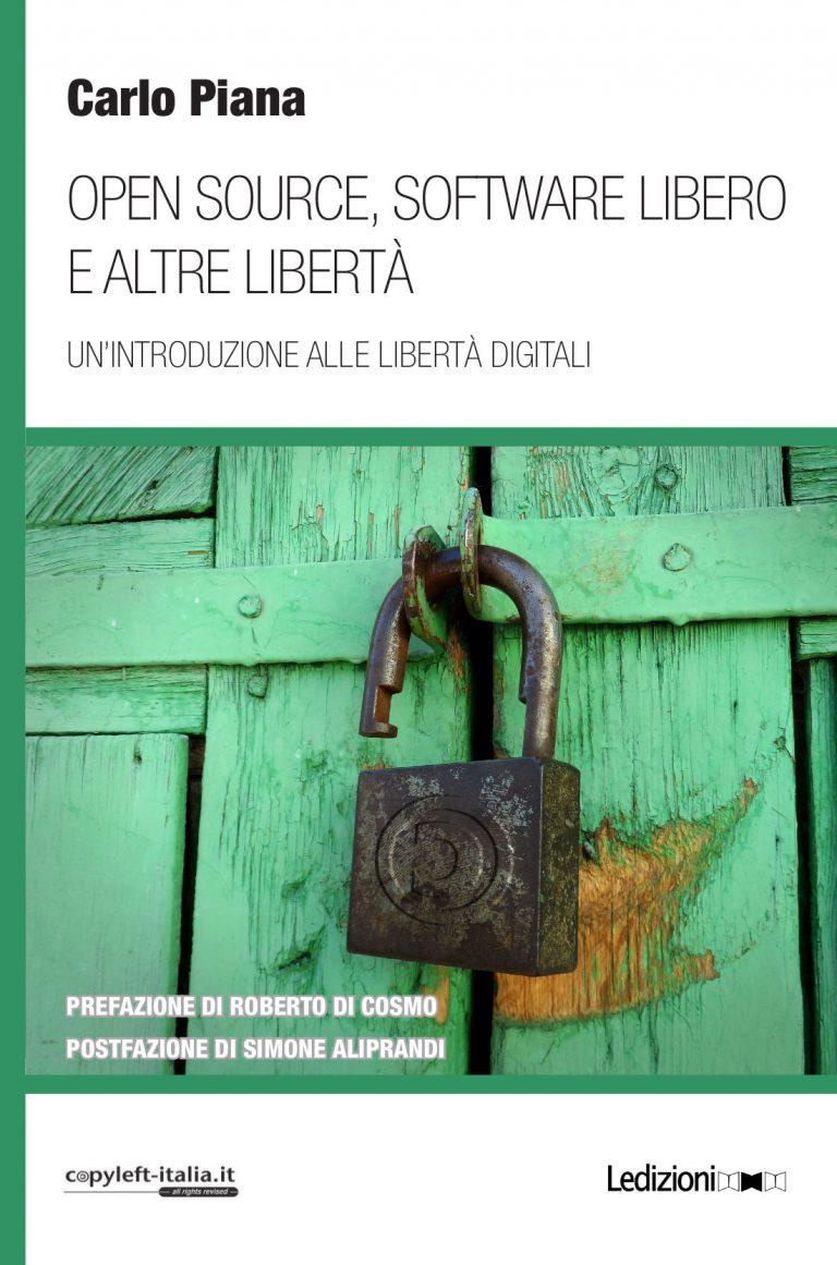 Copertina di Open source, software libero e altre libertà